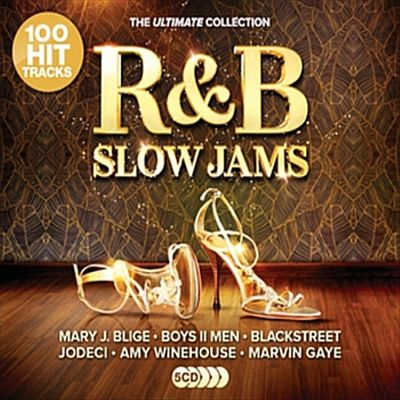 R&B Slow Jams: The Ultimate Collection