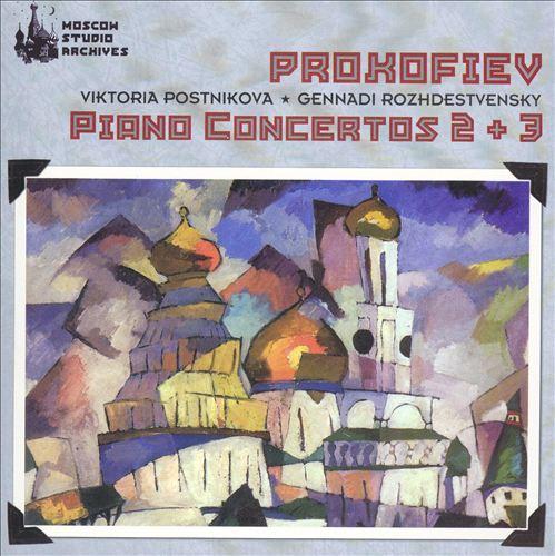 Prokofiev: Piano Concertos 2 & 3