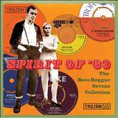 Spirit of '69: The Boss Reggae Sevens Collection