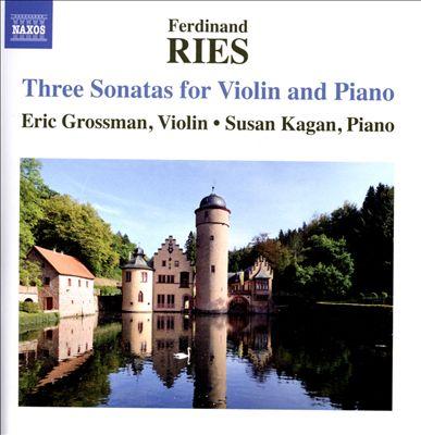 Ries: Three Sonatas for Violn and Piano