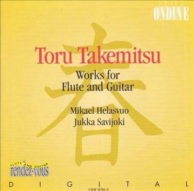 Toru Takemitsu: Works for Flute and Guitar