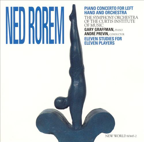Ned Rorem: Piano Concerto for the Left Hand; Eleven Studies for Eleven Players