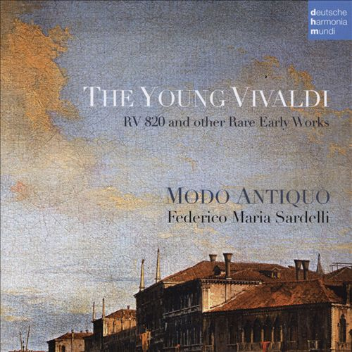 The Young Vivaldi: RV 820 and Other Rare Early Works