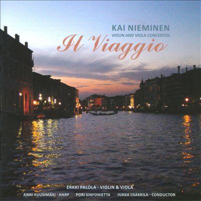 Il Viaggio - Kai Nieminen: Violin & Viola Concertos