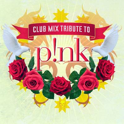 Club Mix Tribute to Pink