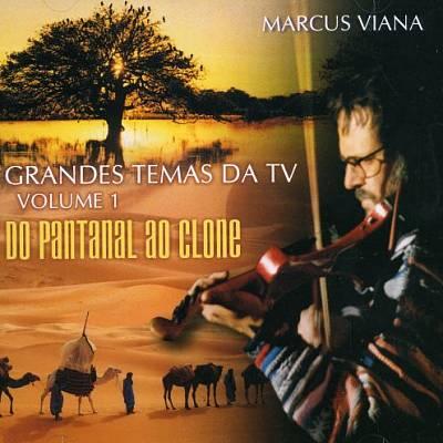 Grandes Temas da TV, Vol. 1: Do Pantanal ao Clone