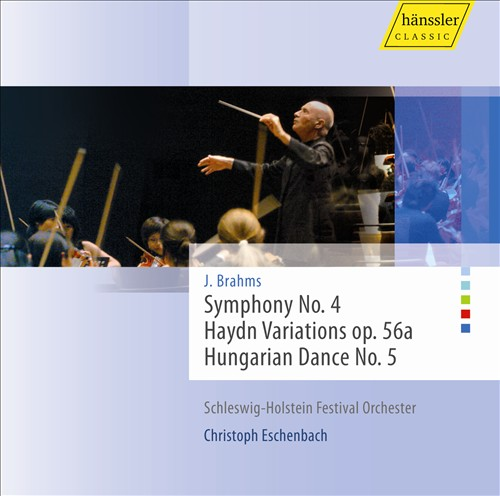 Brahms: Symphony No. 4: Haydn Variations; Hungarian Dance No. 5
