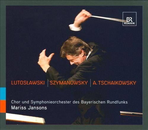 Mariss Jansons conducts Lutoslawski, Szymanowsky & Tchaikovsky