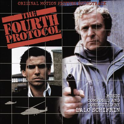 The Fourth Protocol [Original Motion Picture Soundtrack]