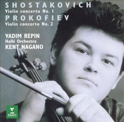 Shostakovich: Violin Concerto No. 1; Prokofiev: Violin Concerto No. 2