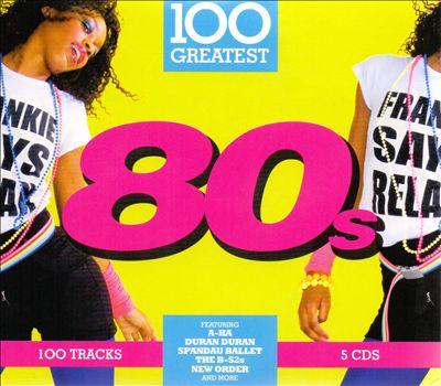 100 Greatest '80s