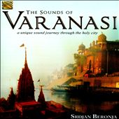 The Sounds of Varanasi: A Unique Sound Journey Through the Holy City