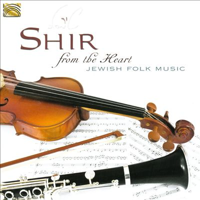 From the Heart: Jewish Folk Music