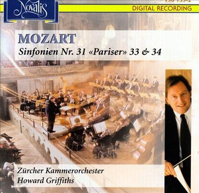 """Mozart: Sinfonien Nr. 31 """"Pariser"""", 33 & 34"""
