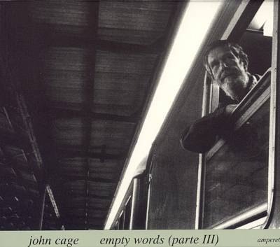 Empty Words, Part III: Live Teatro Lyrico Di Milano, 2 Dec. 1977