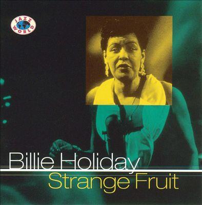 Strange Fruit [Jazz World]