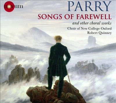 Parry: Songs of Farewell and Other Choral Works