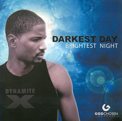 Darkest Day Brightest Night