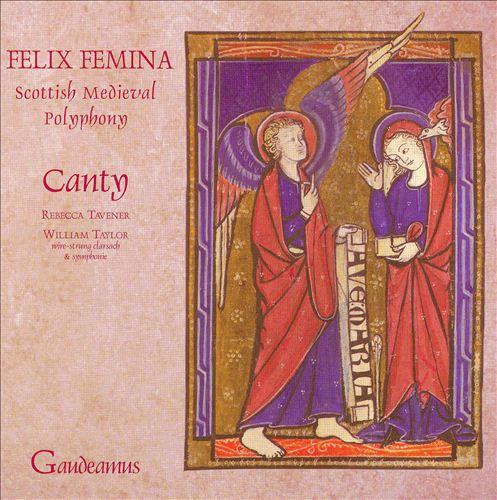 Felix Femina: Scottish Medieval Polyphony