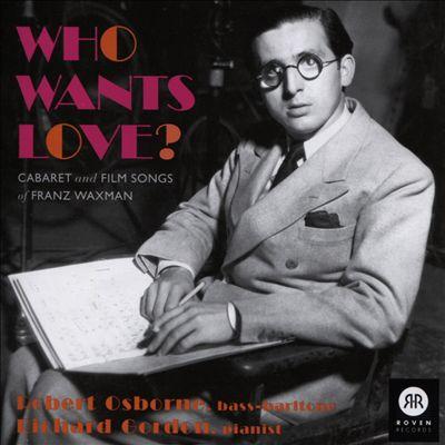 Who Wants Love?