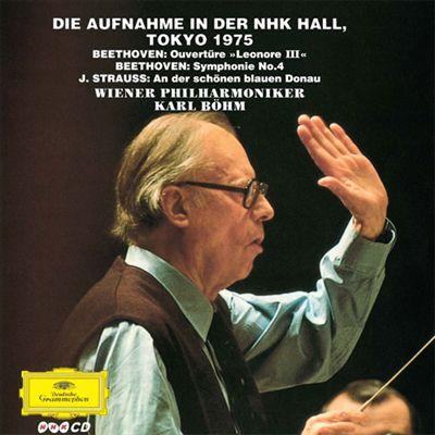 """Beethoven: Ouvertüre """"Leonore III""""; Beethoven: Symphonie No. 4; J. Strauss: An der schönen blauen Donau"""