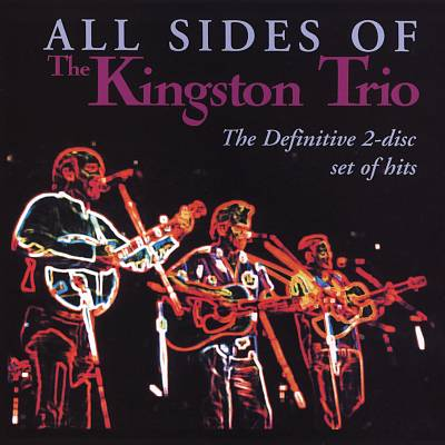 All Sides of the Kingston Trio