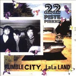 Rumble City, La-La Land