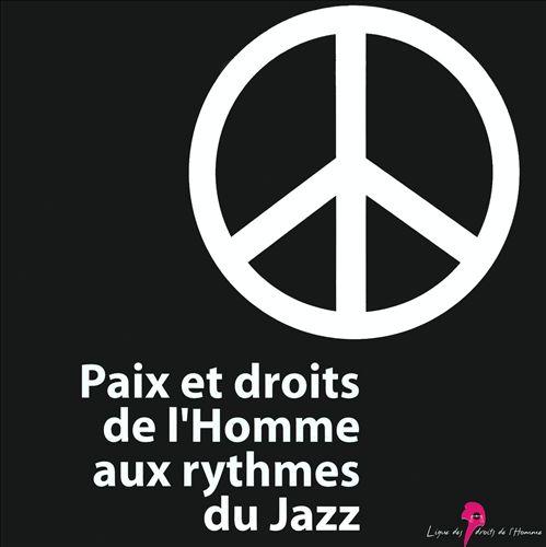 Paix et Droits de l'Homme aux Rythmes du Jazz