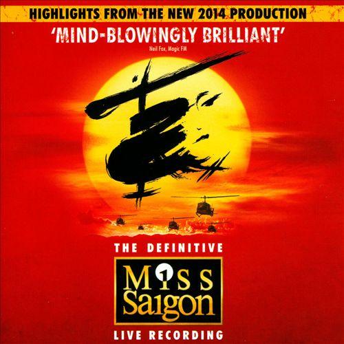 Miss Saigon [Original London Cast Recording 2014 Highlights]