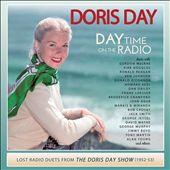 Day Time on the Radio: Lost Radio Duets From the Doris Day Show 1952-1953