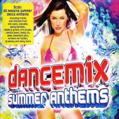 Dance Mix Summer Anthems 2007