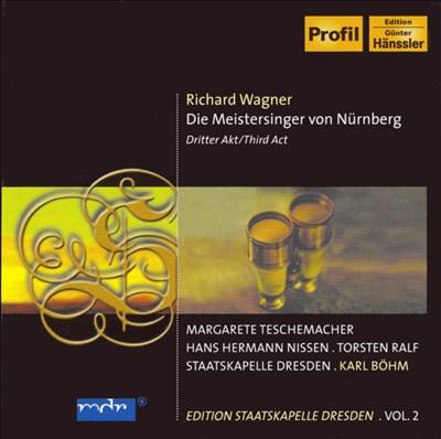 Wagner: Die Meistersinger von Nürberg, Third Act