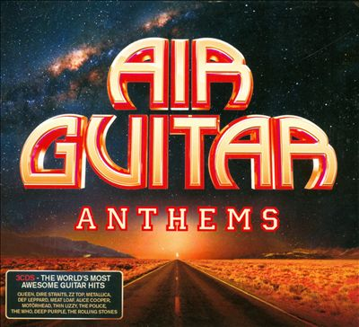 Air Guitar Anthems [UMOD]