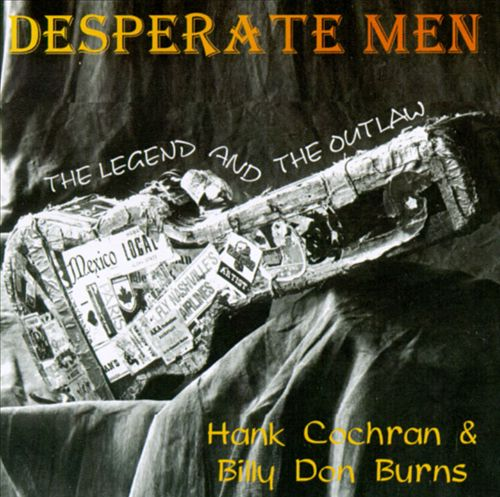 Desperate Men: The Legend and the Outlaw