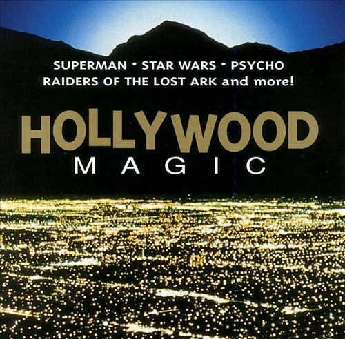 Hollywood Magic: Superman and Other Hits