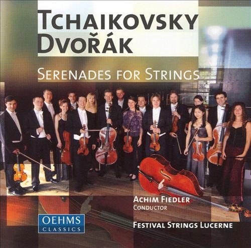 Tchaikovsky, Dvorák: Serenades for Strings