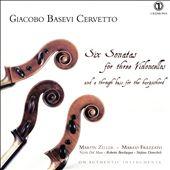 Giacobo Basevi Cervetto: Six Sonatas for three Violoncellos and a through bass for the harpsichord