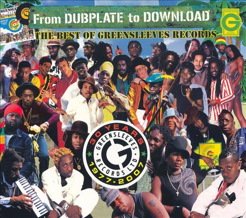 From Dubplate to Download: The Best of Greensleeves