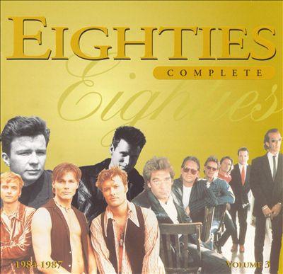 Eighties Complete, Vol. 3