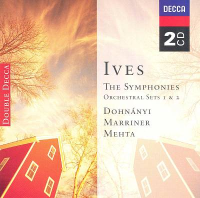 Ives: The Symphonies; Orchestral Sets 1 & 2