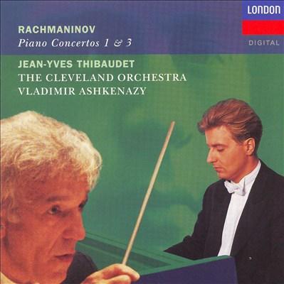 Rachmaninov: Piano Concerto Nos. 1 & 3