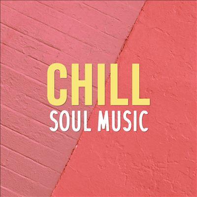 Chill Soul Music