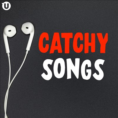 Catchy Songs