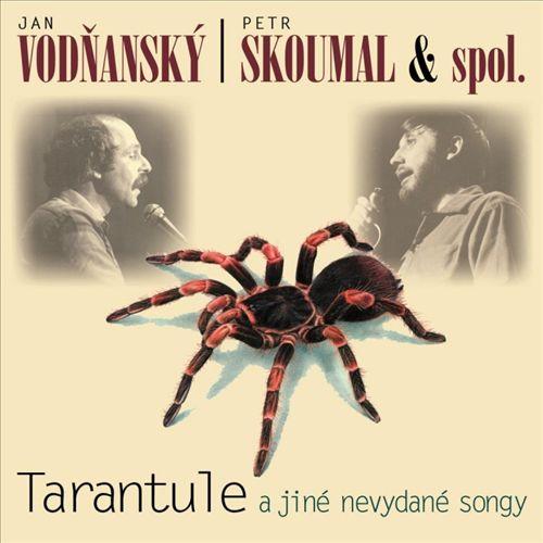 Tarantule a Jiné Nevydané Songy