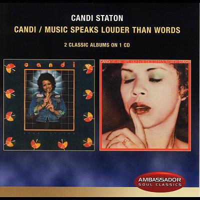 Candi/Music Speaks Louder Than Words
