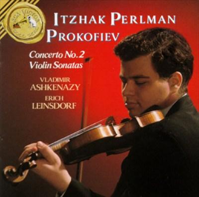 Prokofiev: Sonatas for Violin; Concerto No. 2