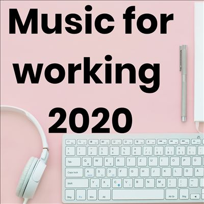 Music for working 2020