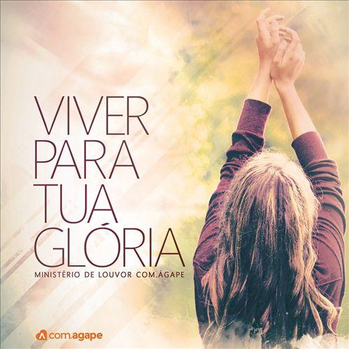 Viver para tua glória