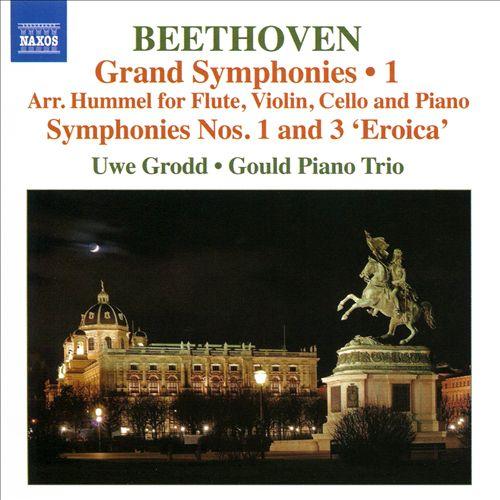 Beethoven: Grand Symphonies, Vol. 1, Arr. Hummel for Flute, Violin, Cello and Piano