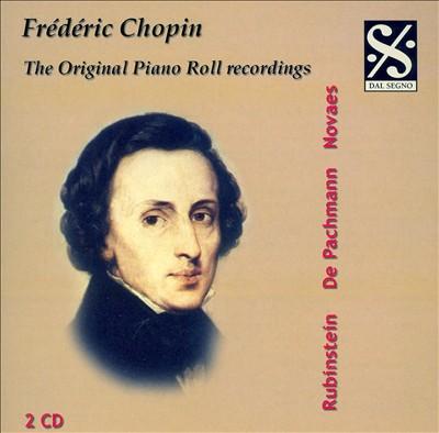 Frédéric Chopin: The Original Piano Roll Recordings